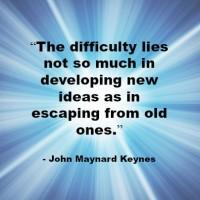 Quote - John Maynard Keynes - new ideas