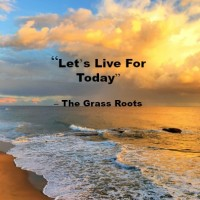 Song - Let's Live For Today